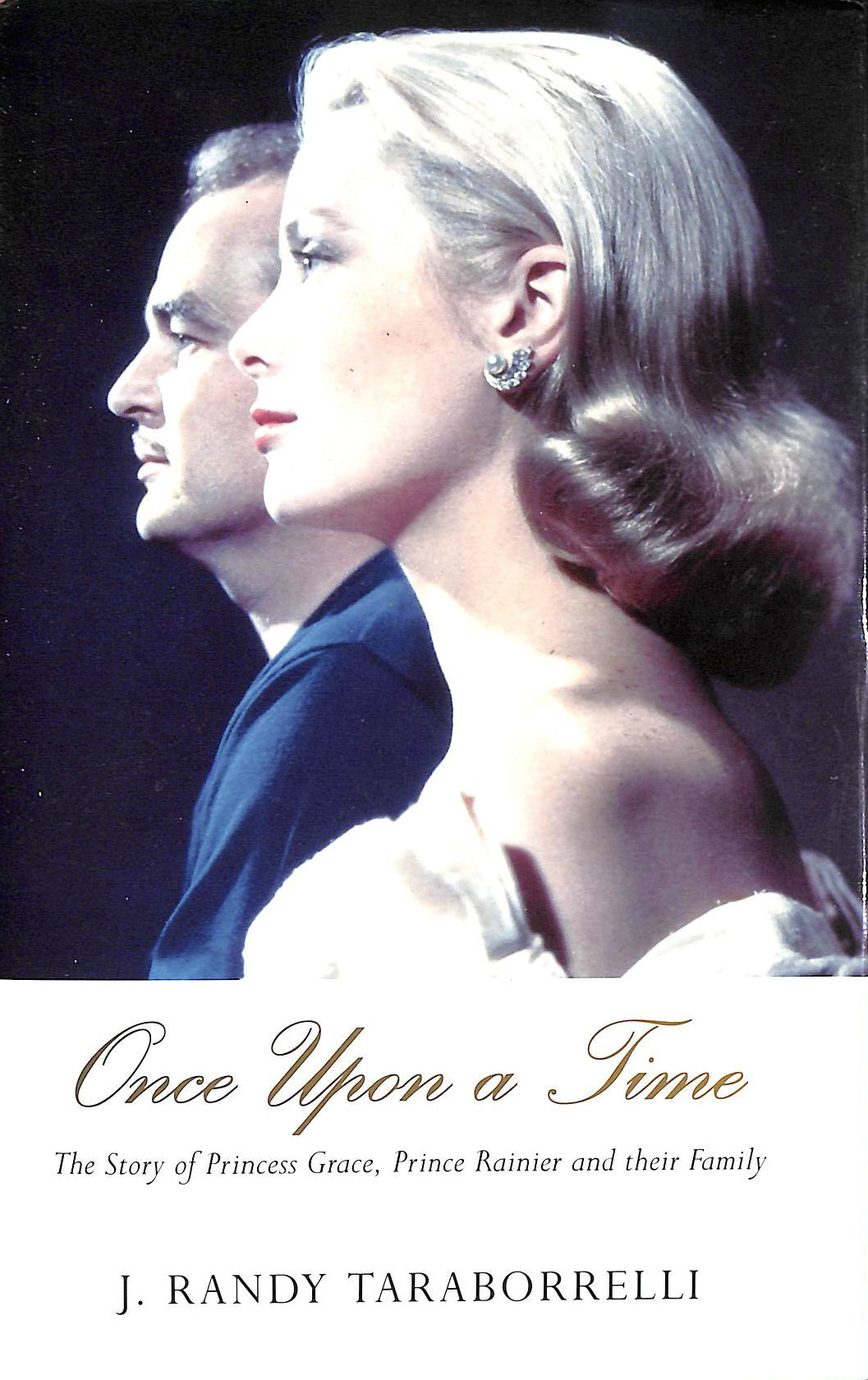 Image for Once Upon A Time: The Story of Princess Grace, Prince: The Story of Princess Grace, Prince Rainier and Their Family