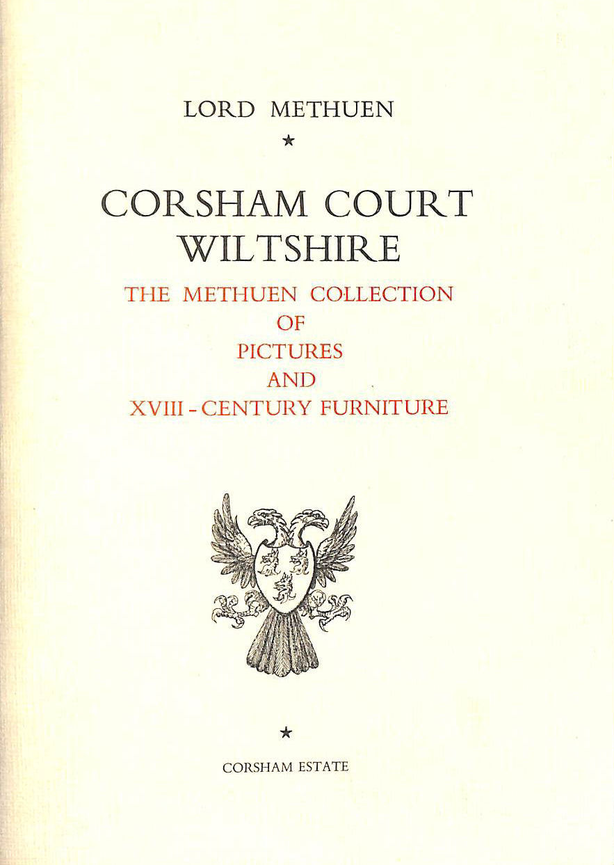 Image for Corsham Court Wiltshire - The Methuen Collection of Pictures and XVIII Century Furniture