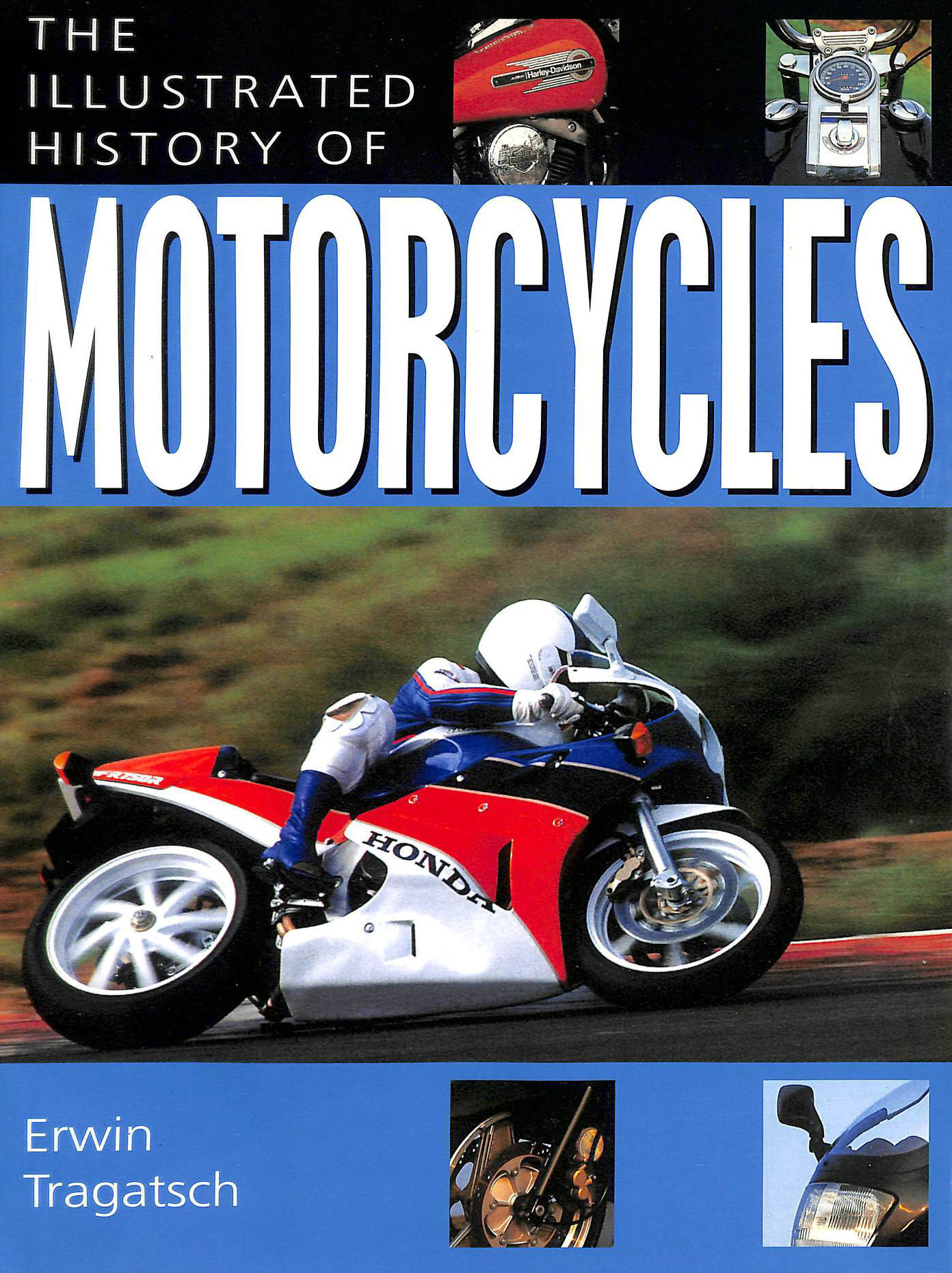 Image for The Illustrated History Of Motorcycles (MOTORCYCLES)