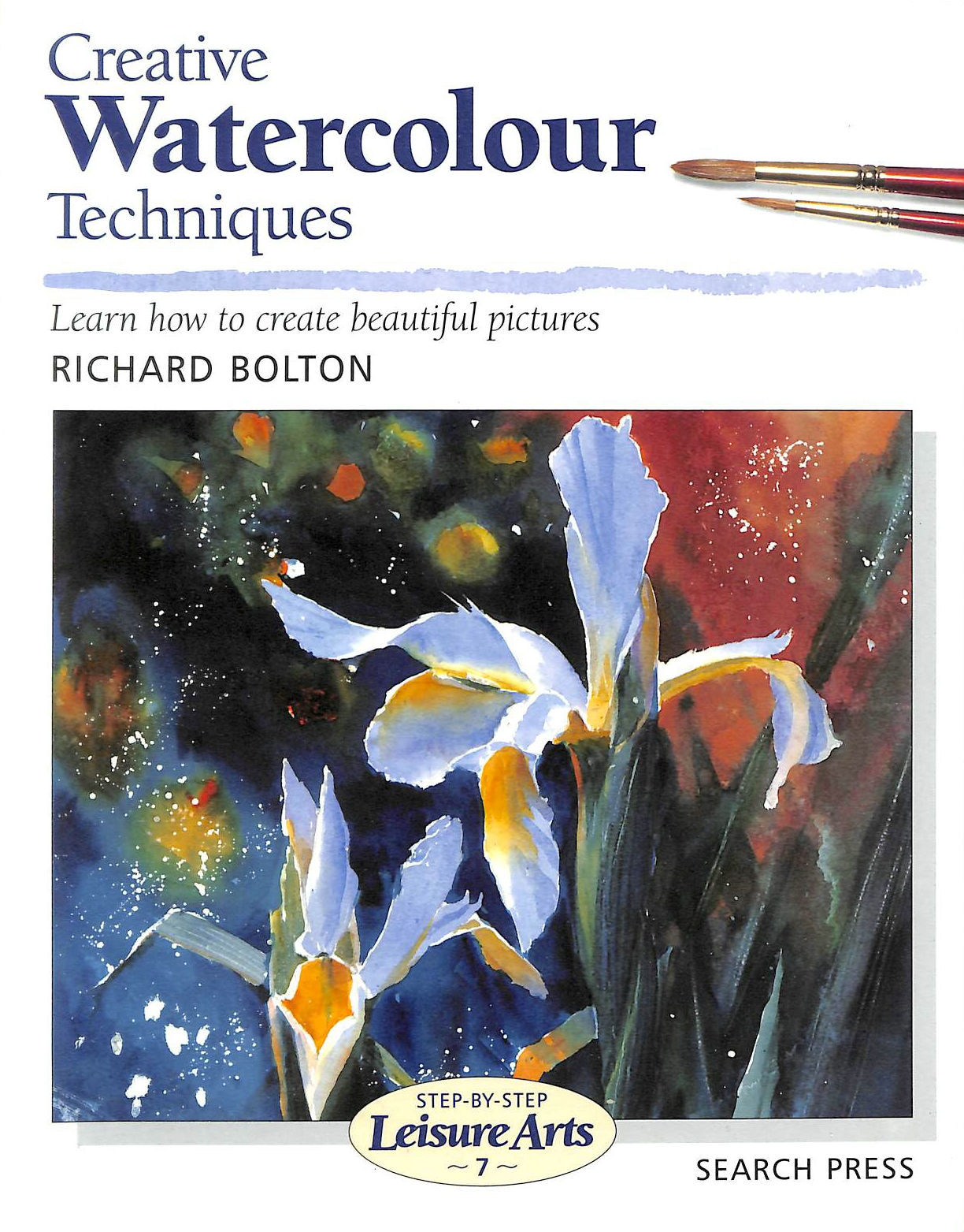 Image for Creative Watercolour Techniques (SBSLA07) (Step-by-Step Leisure Arts)