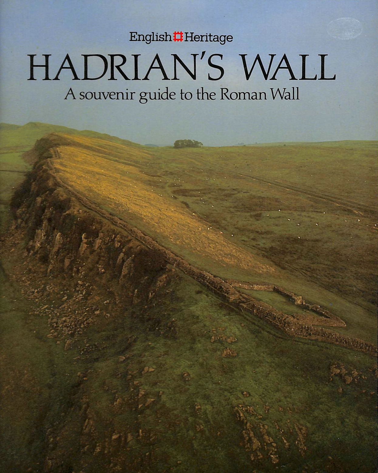 Image for HADRIAN'S WALL: A SOUVENIR GUIDE TO THE ROMAN WALL.