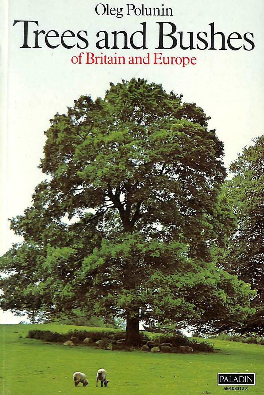 Image for Trees and Bushes of Britain and Europe
