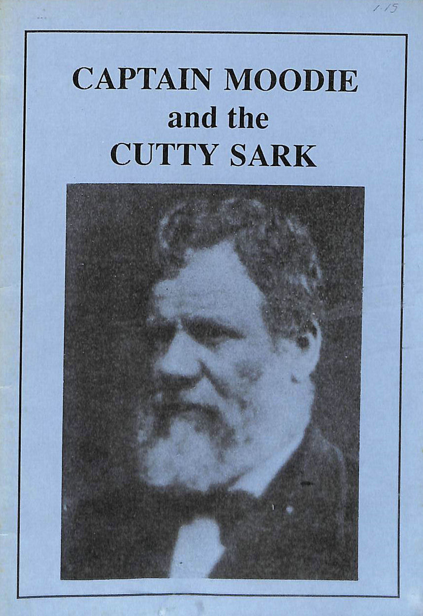 Image for Captain moodie and the Cutty Sark