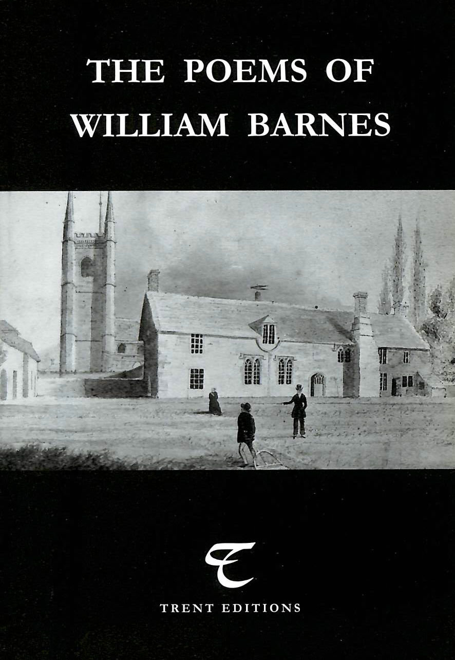 Image for Poems of William Barnes: A Selection of William Barnes' Standard and Non-standard English Poems, Edited, with a Critical Commentary, by Valerie Shephard