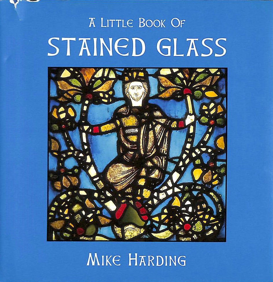 Image for A Little Book of Stained Glass (Little Books Of.)