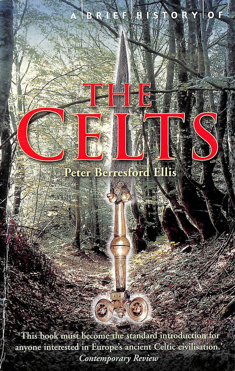 Image for A Brief History of the Celts (Brief Histories)