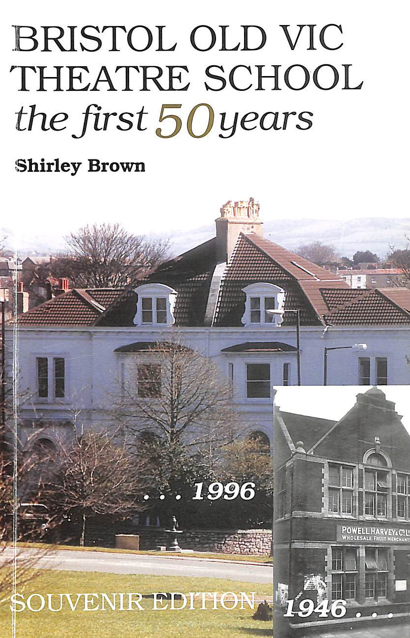 Image for Bristol Old Vic Theatre School: The First 50 Years