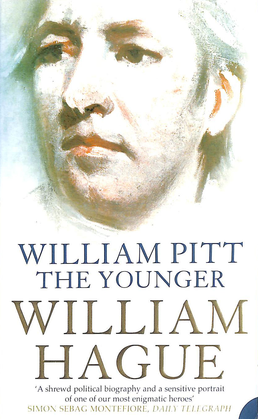 Image for William Pitt the Younger: A Biography