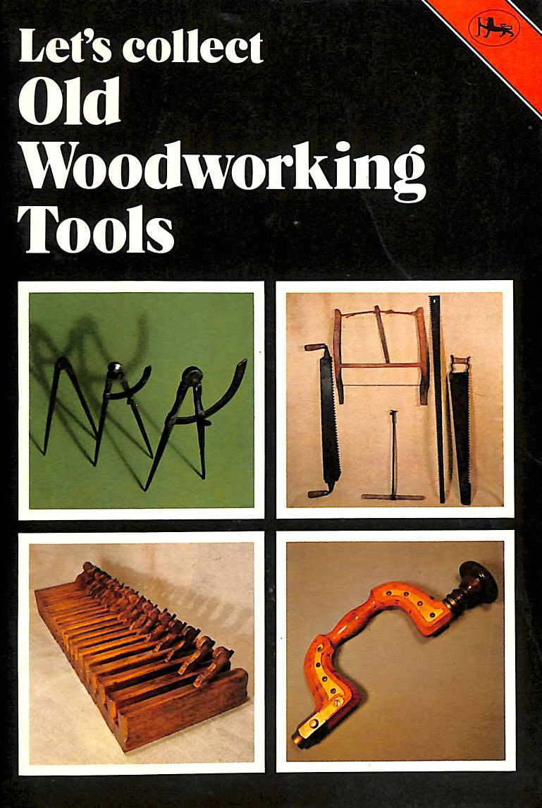 Image for Let's Collect Old Woodworking Tools (Cotman-color)
