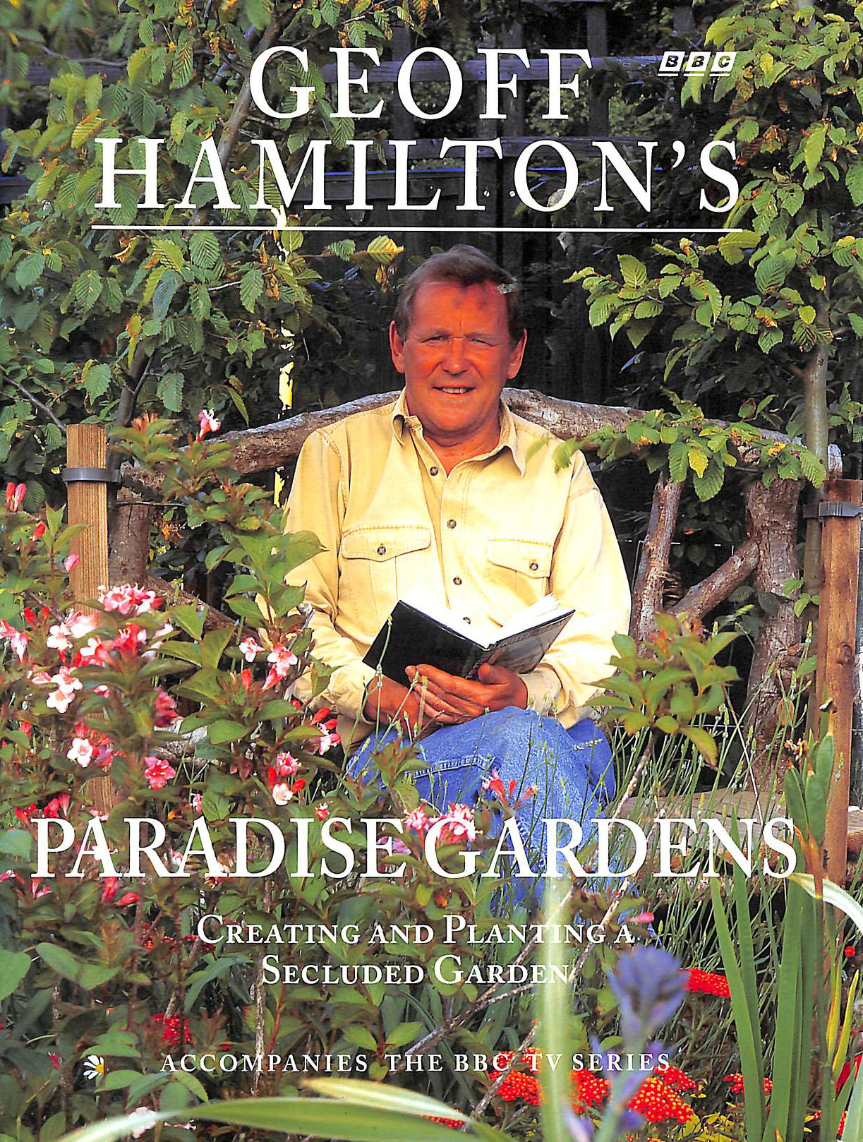 Image for Geoff Hamilton's Paradise Gardens: Creating and Planting a Secluded Garden