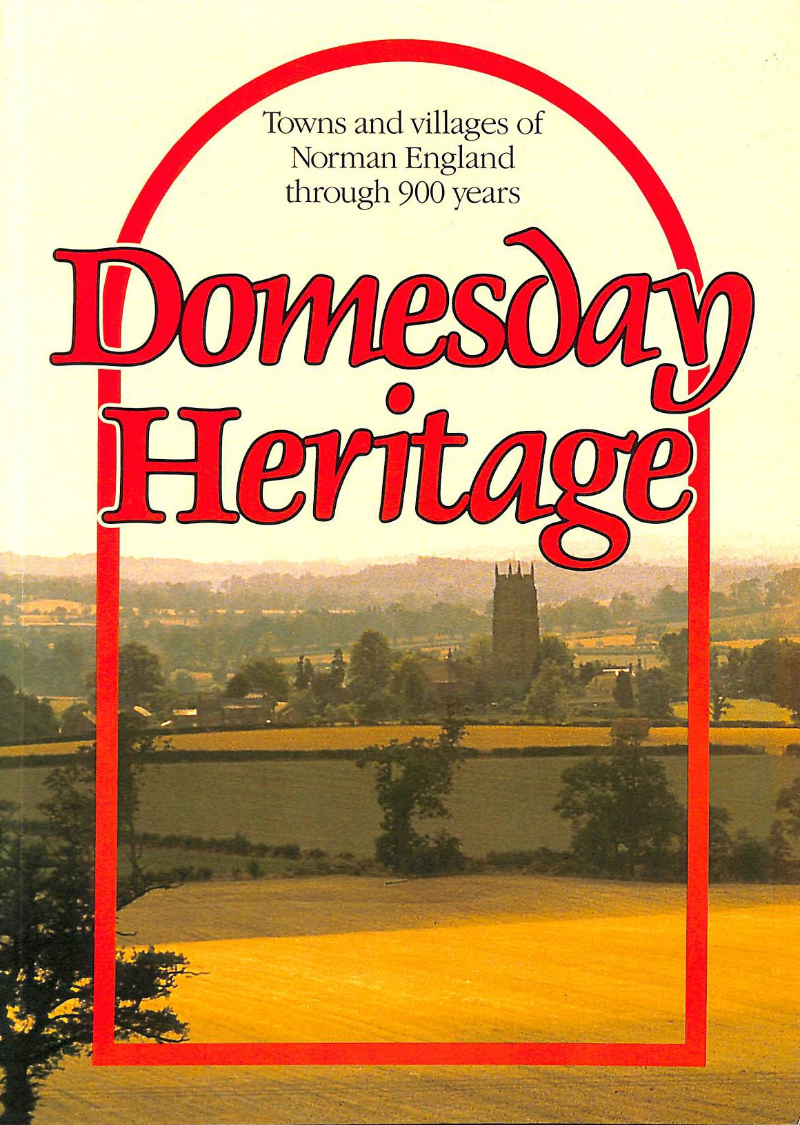Image for Domesday Heritage: Towns and Villages of Norman England Through 900 Years