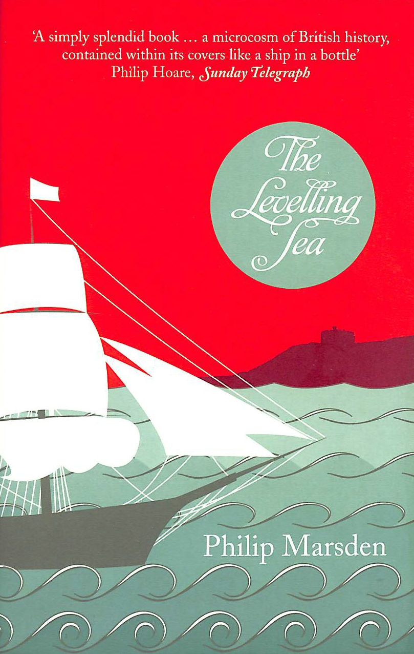 Image for Levelling Sea: The Story of a Cornish Haven and the Age of Sail