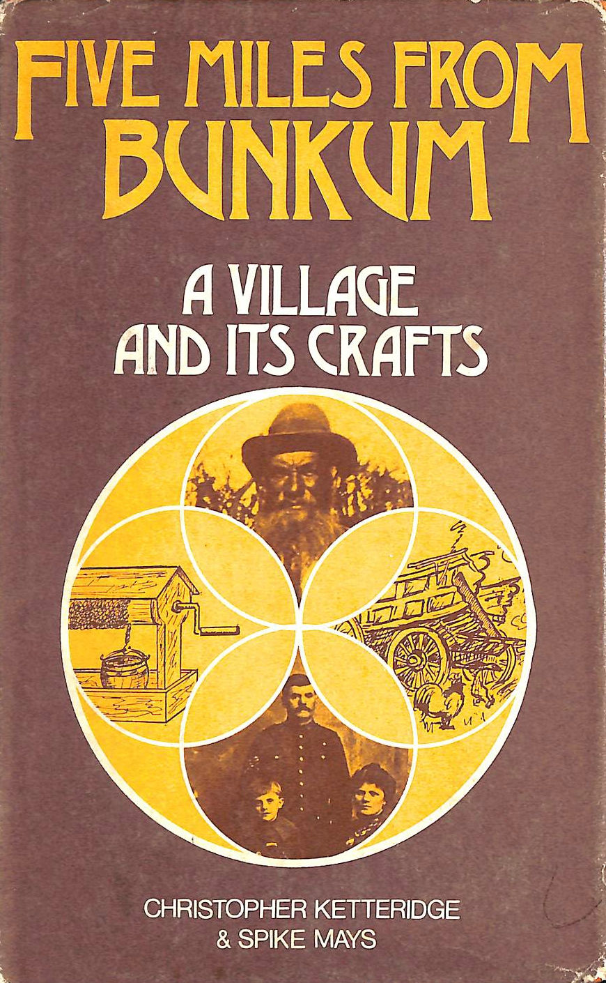 Image for Five Miles From Bunkum: A Village And Its Crafts.
