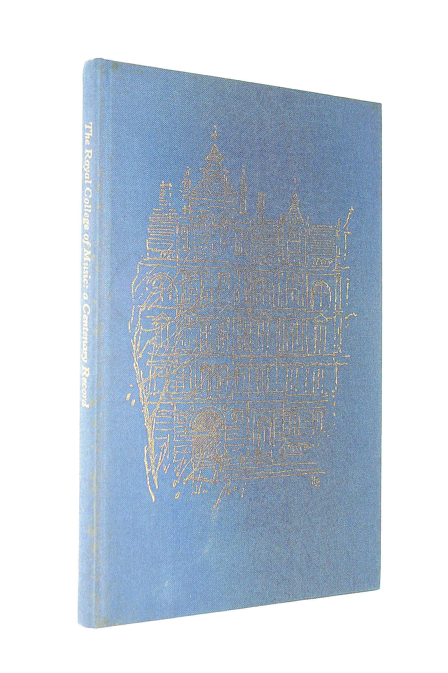 Image for The Royal College of Music: a Centenary record, 1883-1983