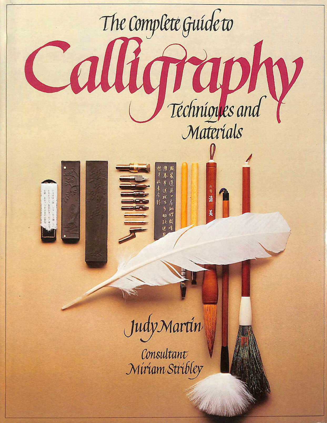 Image for The Complete Guide to Calligraphy: Techniques and Materials