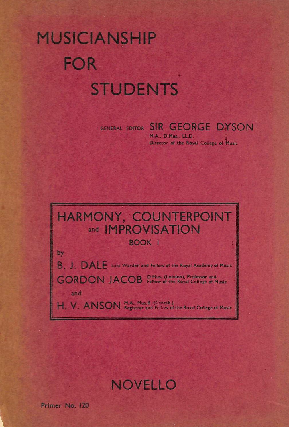 Image for Musicianship for Students (Primer No.120) Harmony, Counterpoint and Imporovisation Book 1