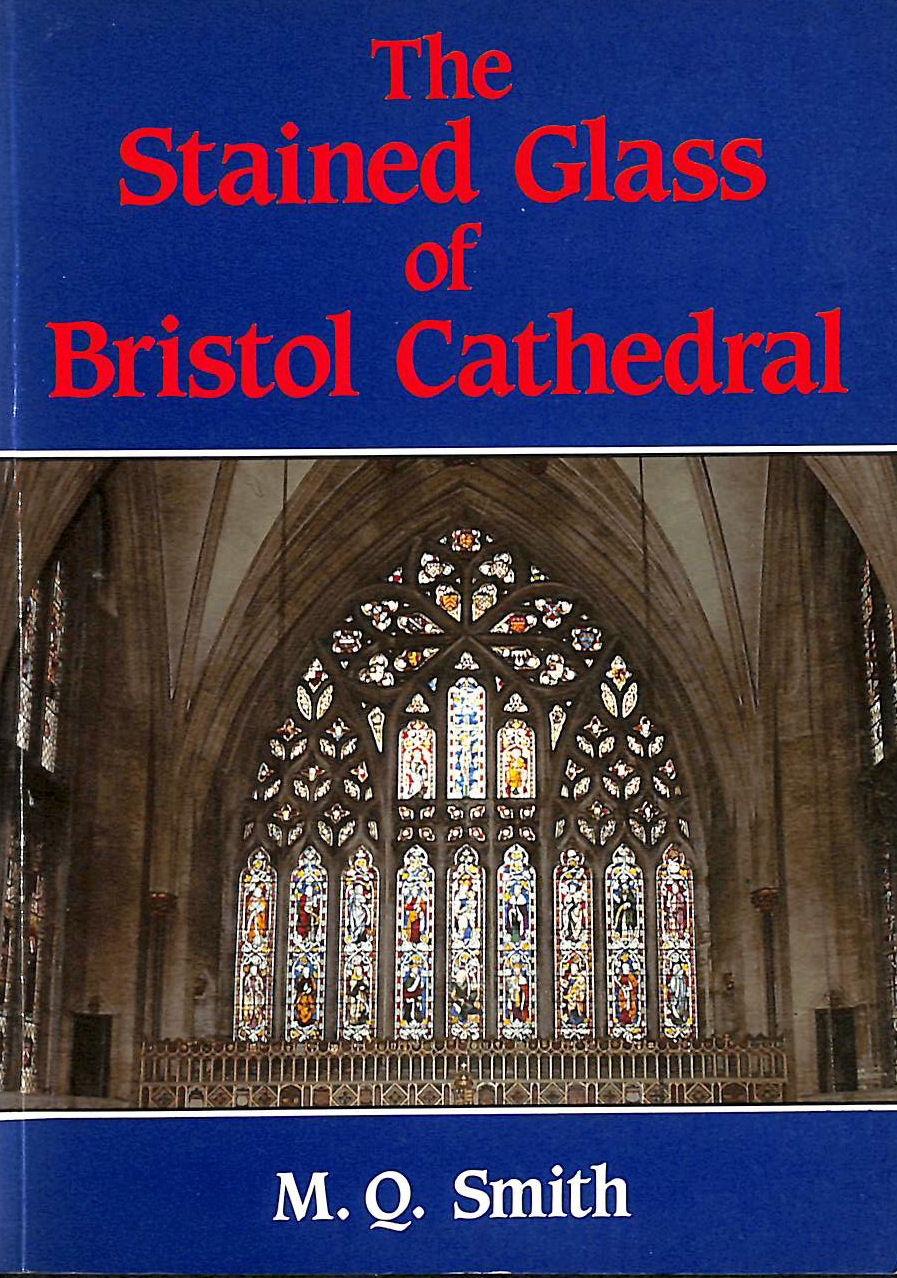 Image for Stained Glass of Bristol Cathedral