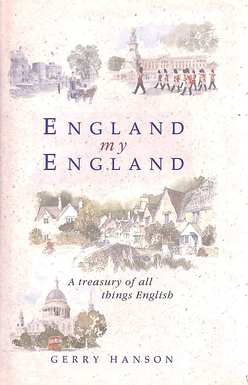 Image for England My England: A Treasury of All Things English