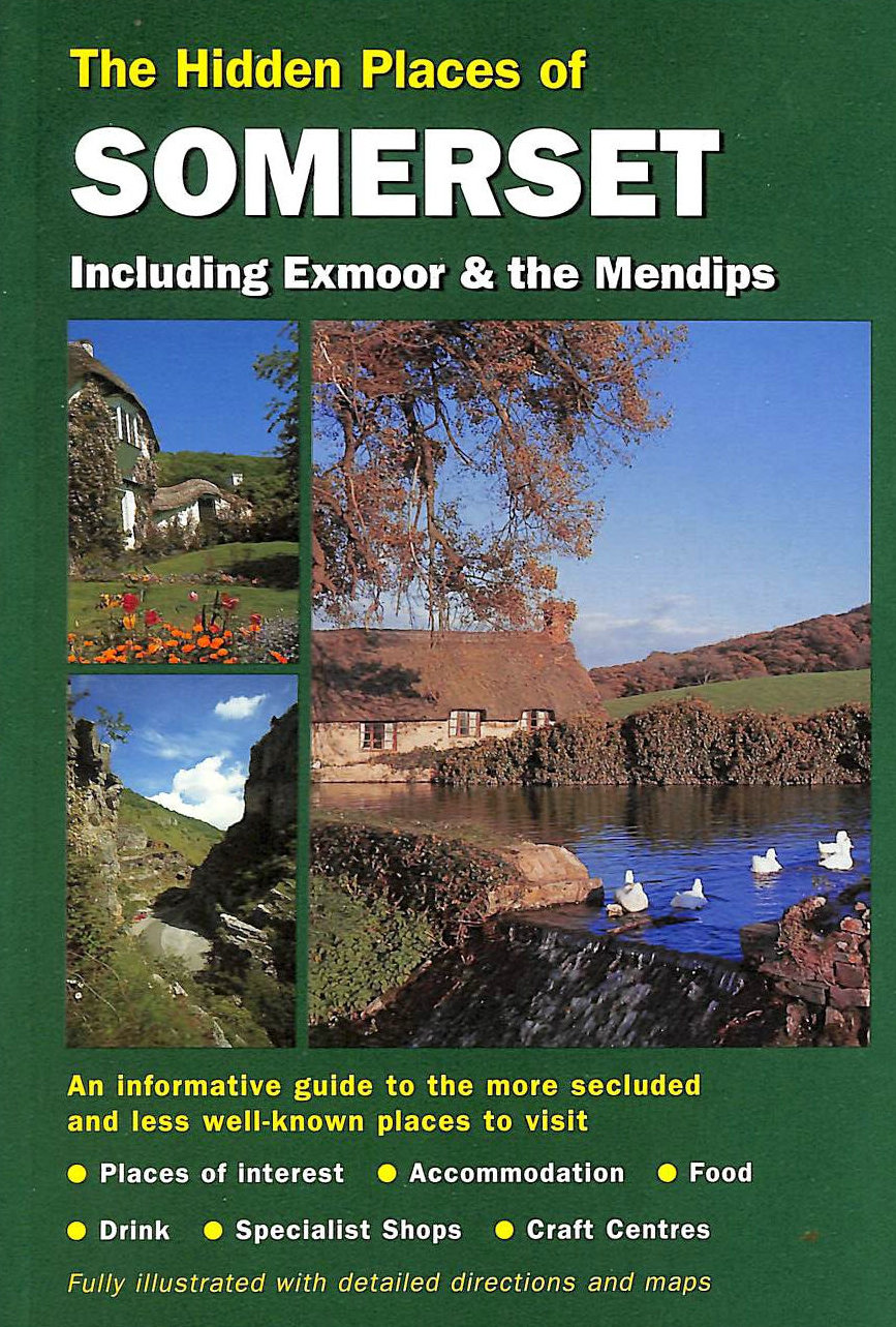 Image for The Hidden Places of Somerset (Hidden Places Travel Guides)