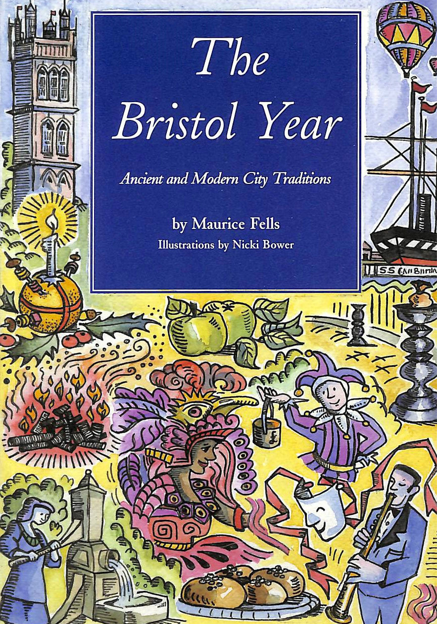 Image for The Bristol Year: Ancient and Modern City Traditions
