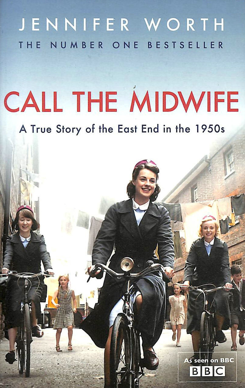 Image for Call The Midwife: A True Story Of The East End In The 1950s