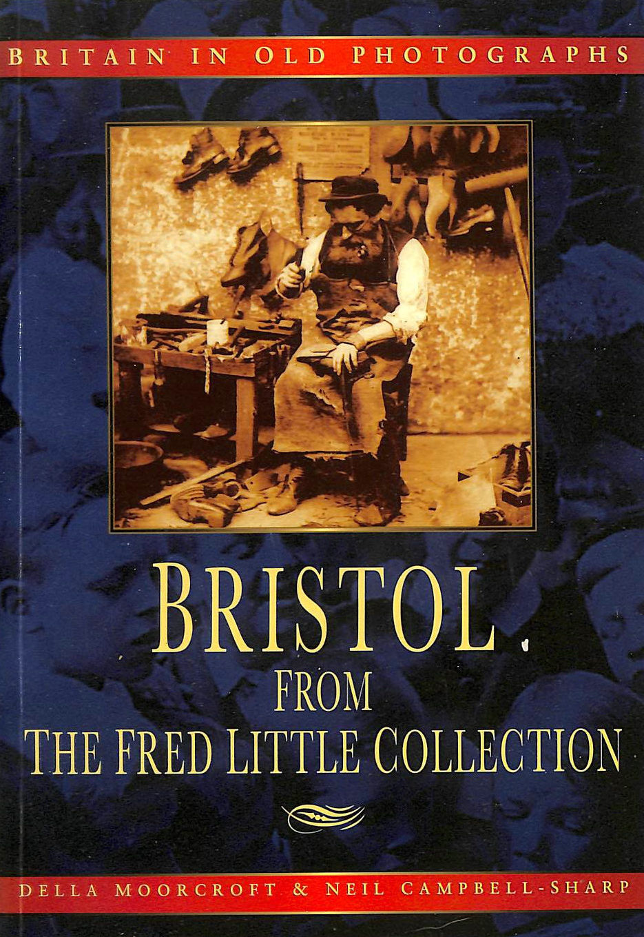 Image for Bristol in Old Photographs