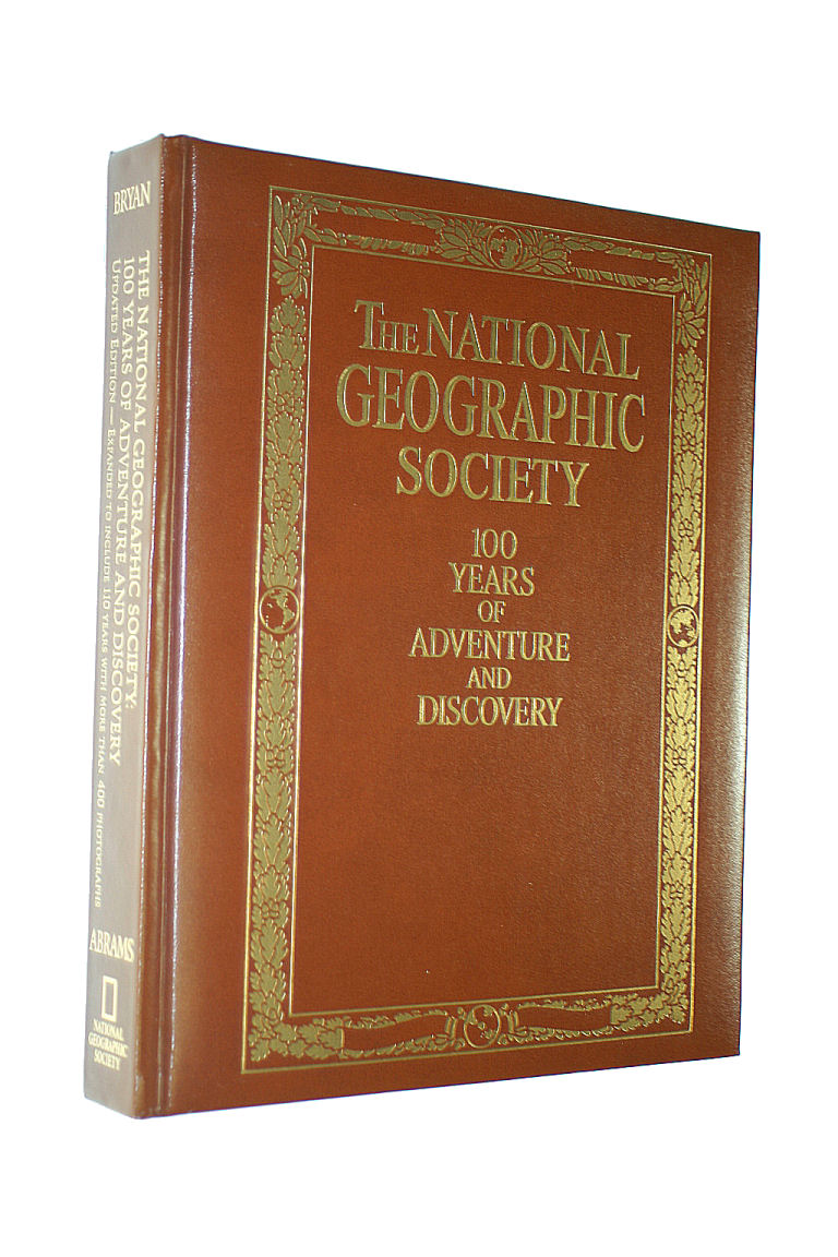 Image for National Geographic Society: 100 Years of Adventure and Discovery