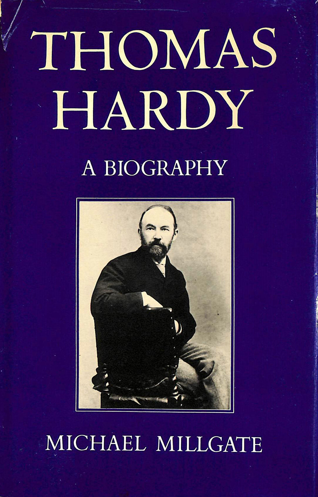 Image for Thomas Hardy: A Biography