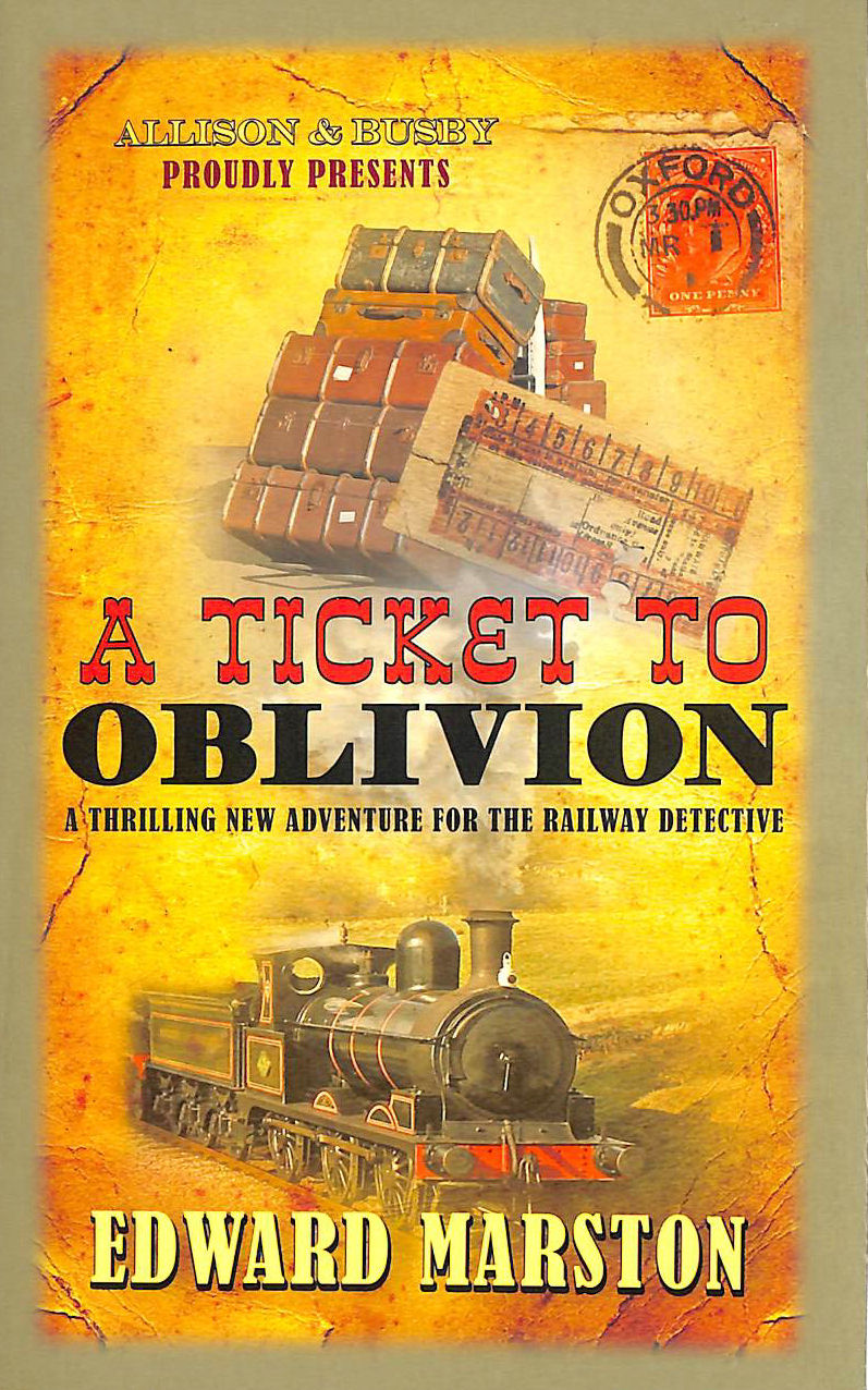 Image for Ticket to Oblivion, A (Railway Detective series)