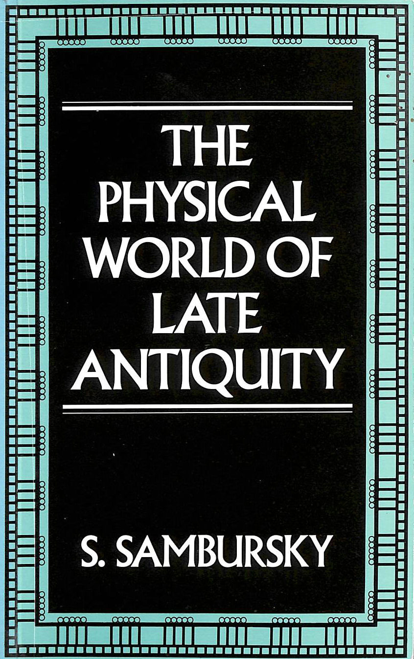 Image for The Physical World of Late Antiquity