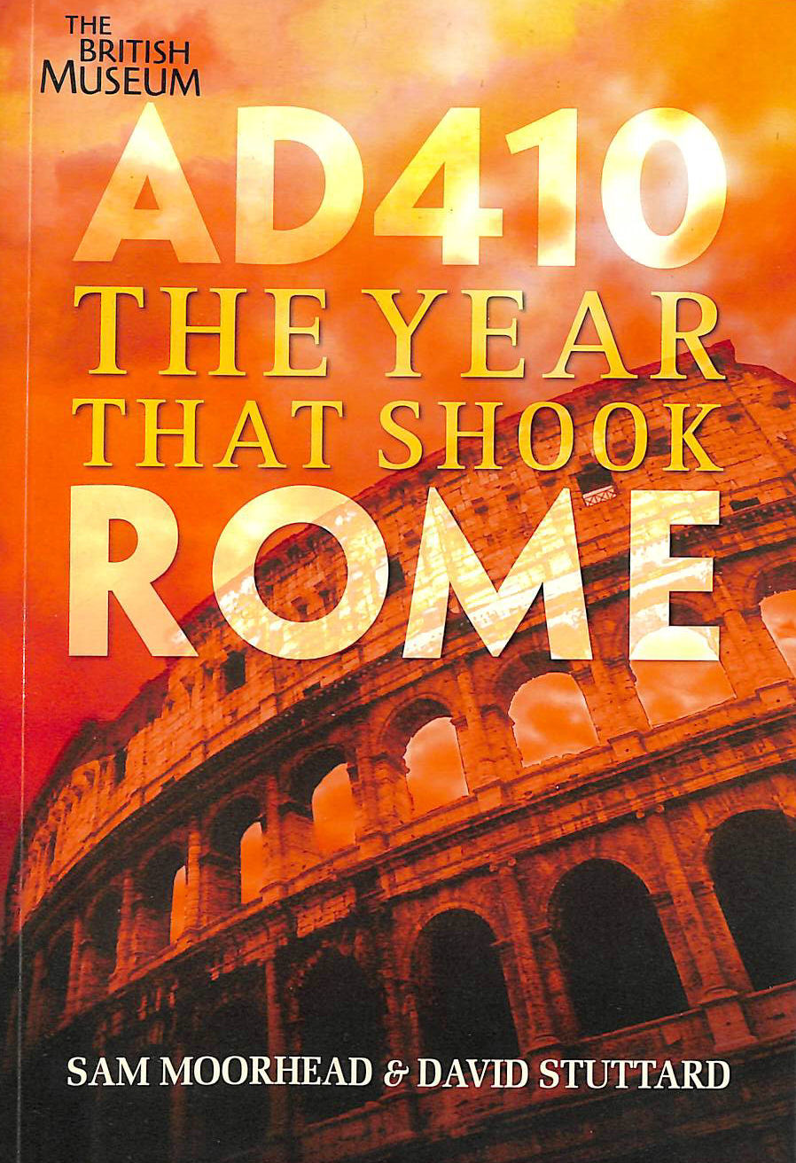 Image for AD 410: The Year That Shook Rome