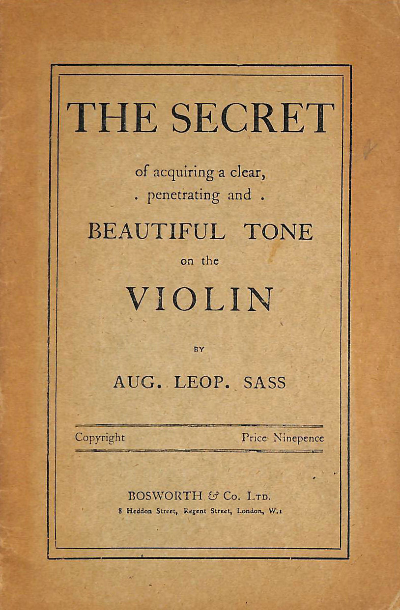 Image for The Secret of Acquiring a clear, Penetrating and Beautiful Tone on the Violin