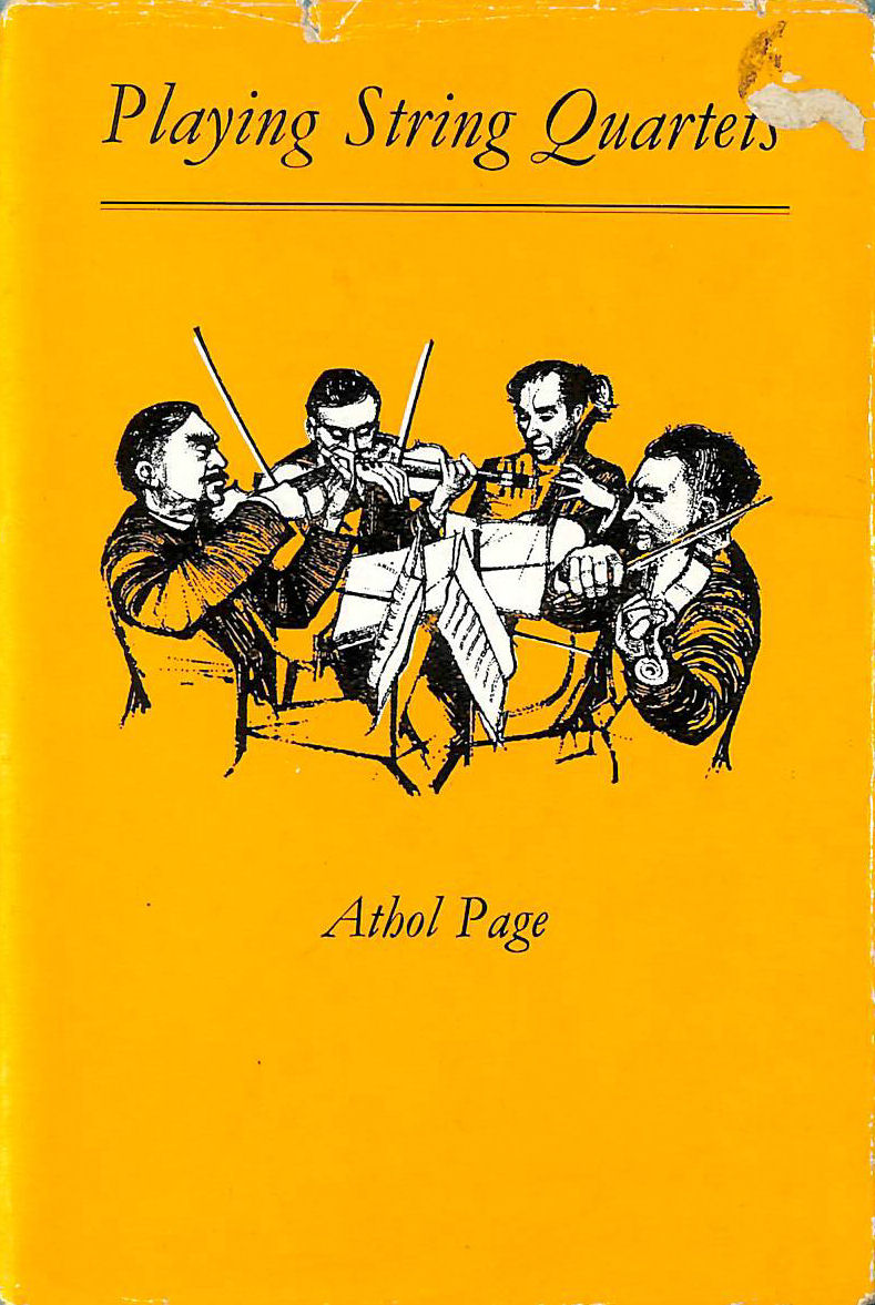 Image for Playing String Quartets. With musical illustrations