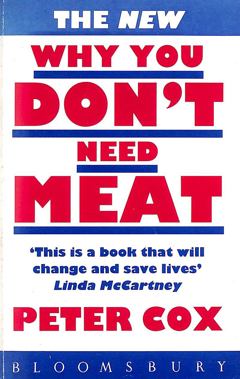 Image for The New Why You Don't Need Meat