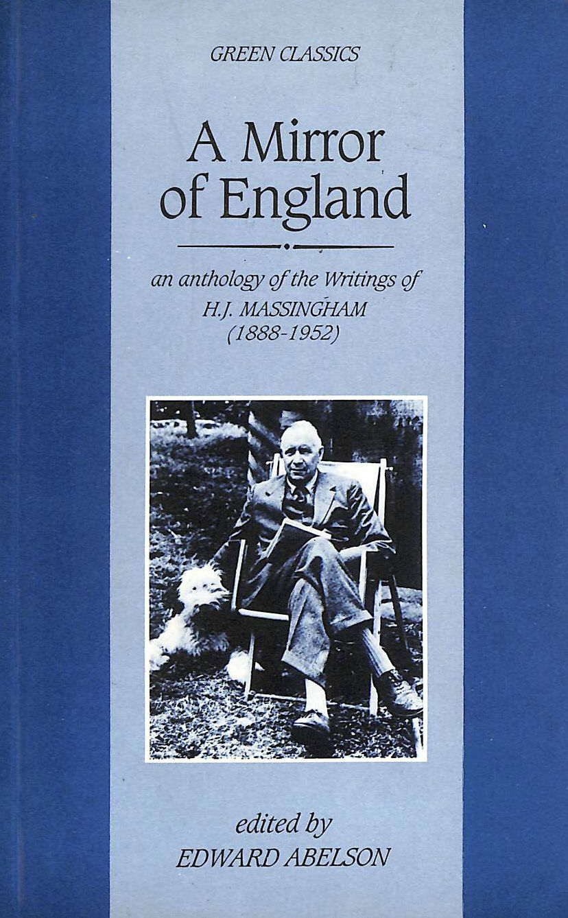 Image for A Mirror of England: Anthology of Writings (1888-1952)