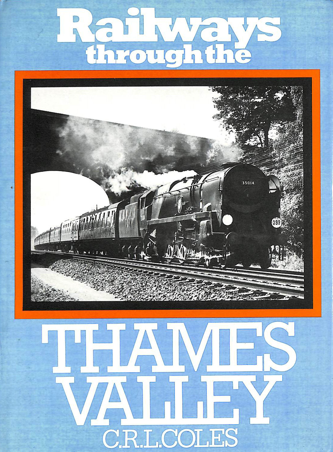 Image for Railways Through the Thames Valley
