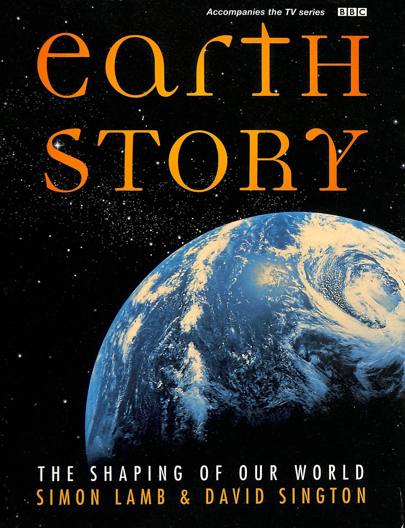 Image for Earth Story: The Shaping of Our World