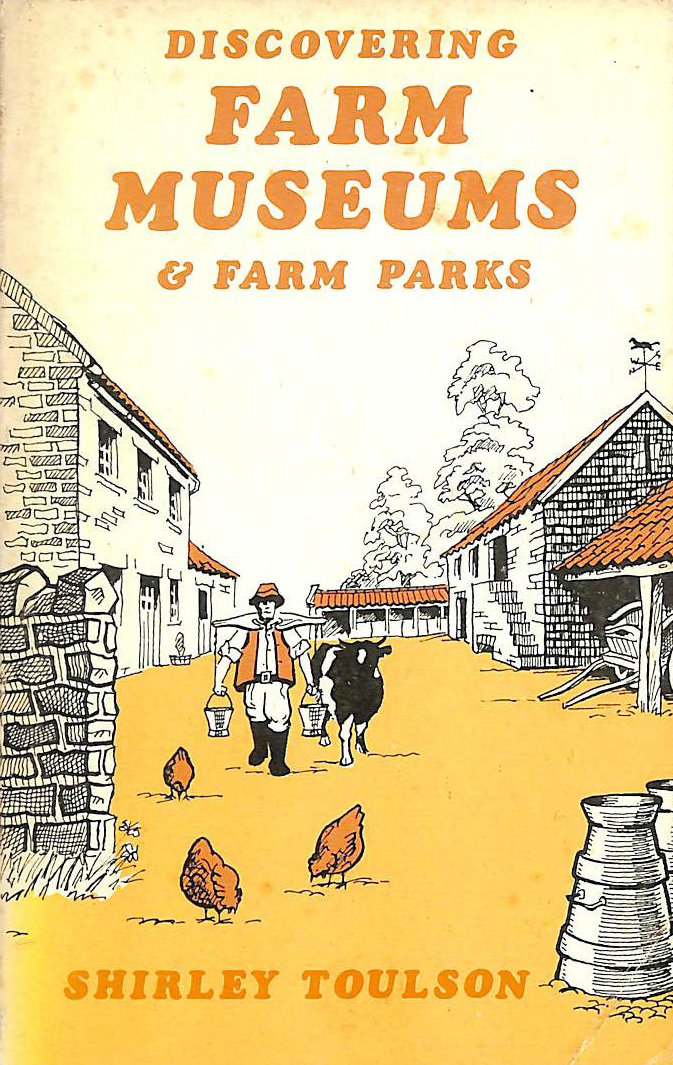 Image for Farm Museums and Farm Parks (Discovering)