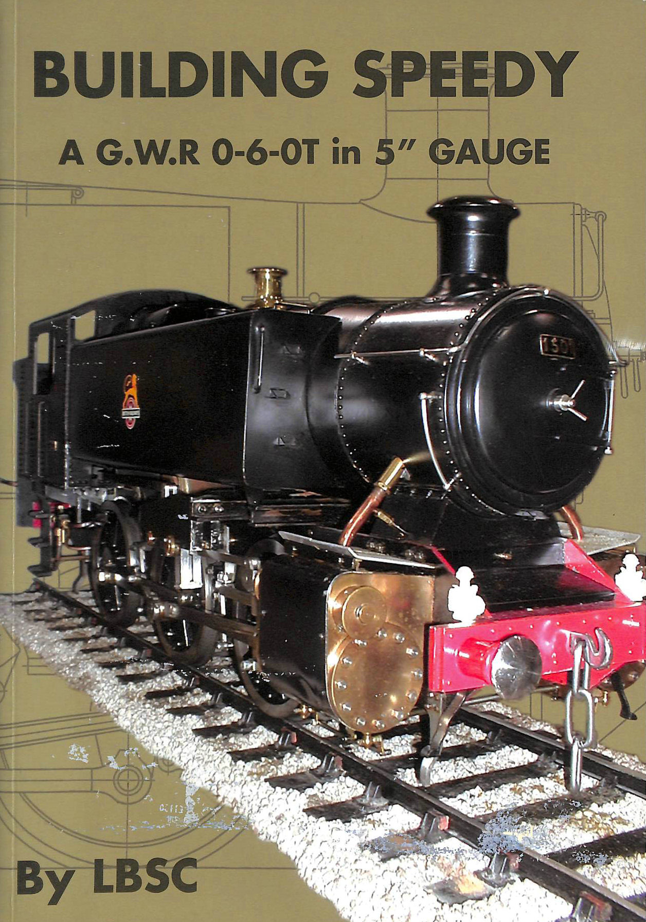 Image for Building Speedy AGWR 0-6-OT in 5 inch Gauge