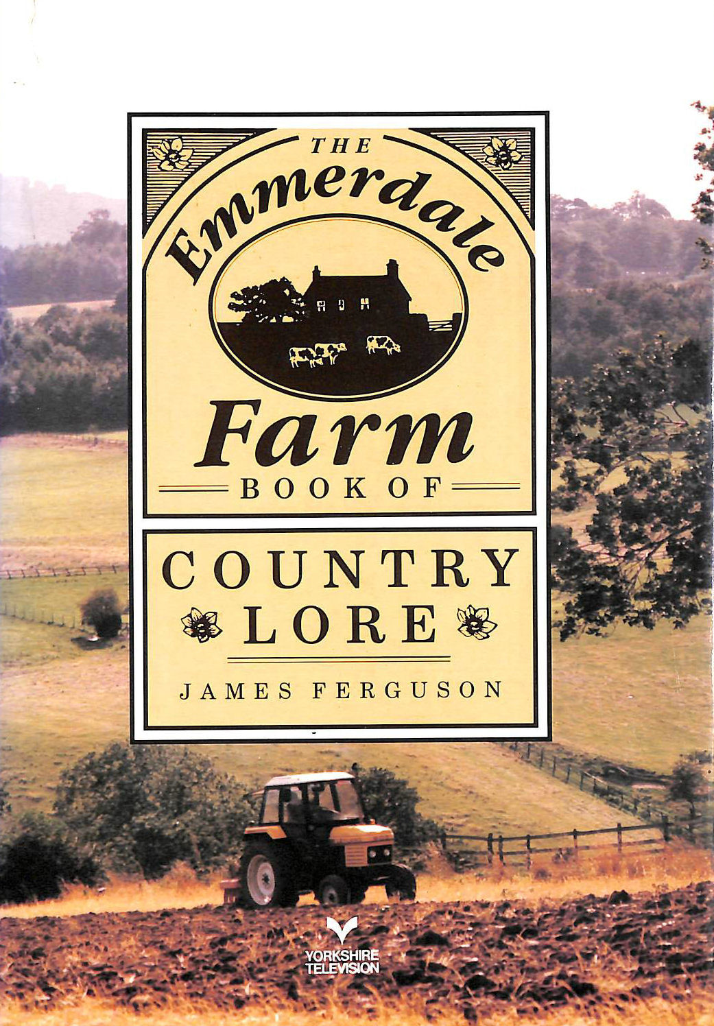 Image for The Emmerdale Farm Book of Country Lore