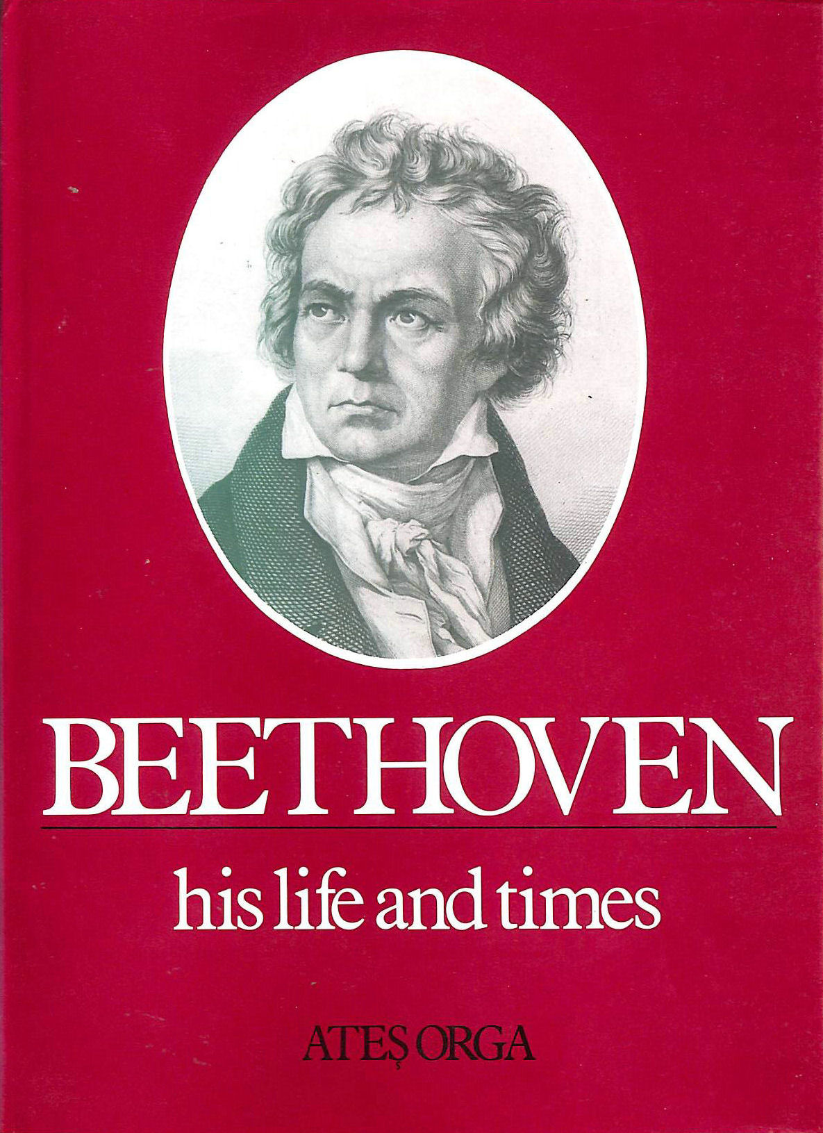 Image for Beethoven: His Life and Times (Composer's Life and Times S.)