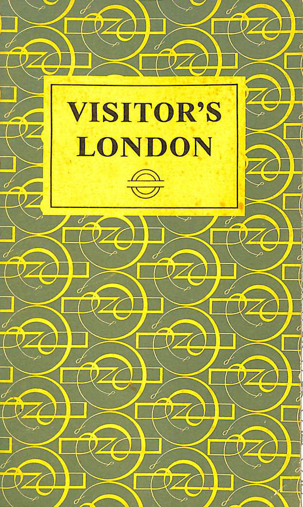 Image for Visitor's London: An Alphabetical Reference Book for the Visitor to London Who Wishes to See Something of London's Countryside
