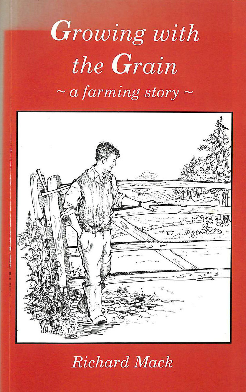 Image for Growing with the Grain: A Farming Story (Country Bookshelf)
