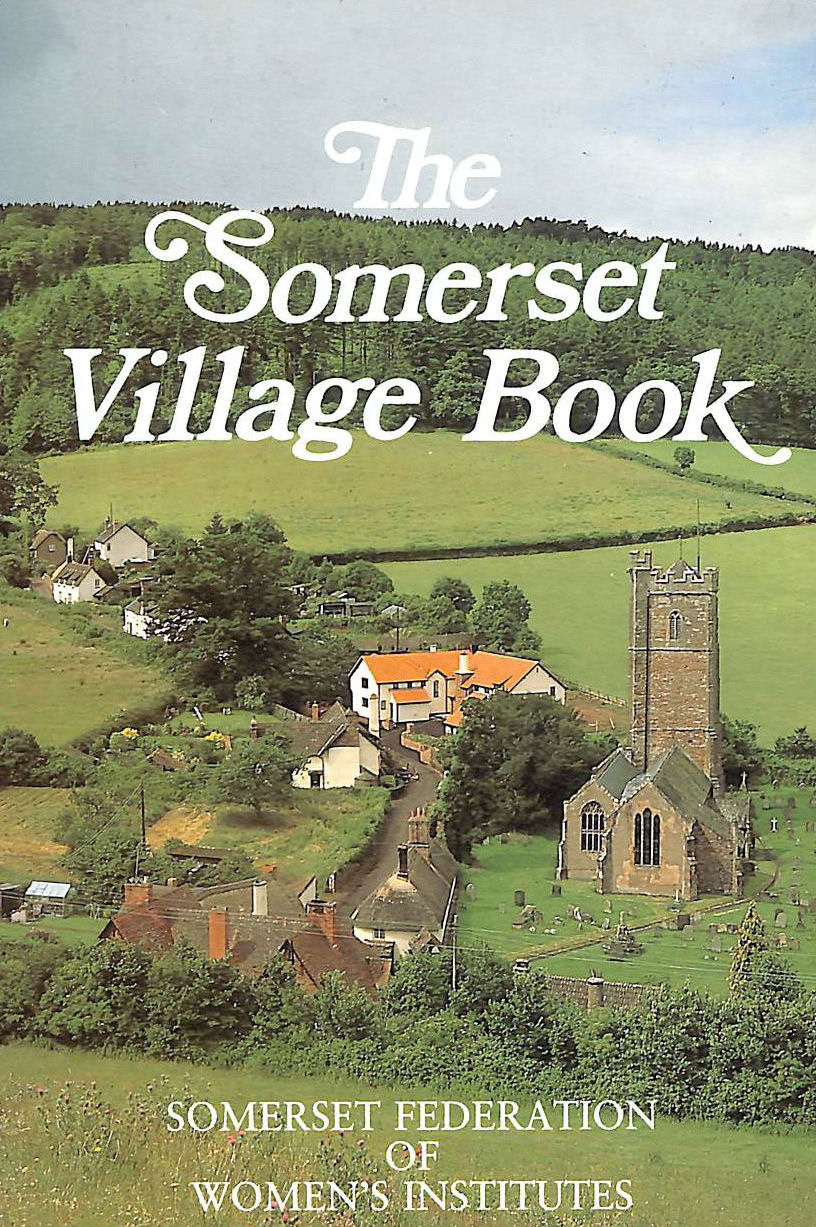 Image for The Somerset Village Book (Villages of Britain)