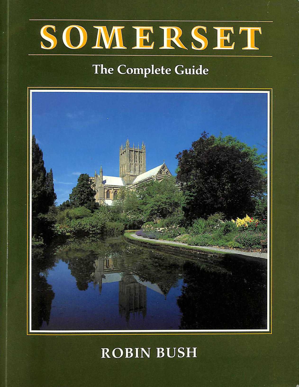 Image for Somerset: The Complete Guide
