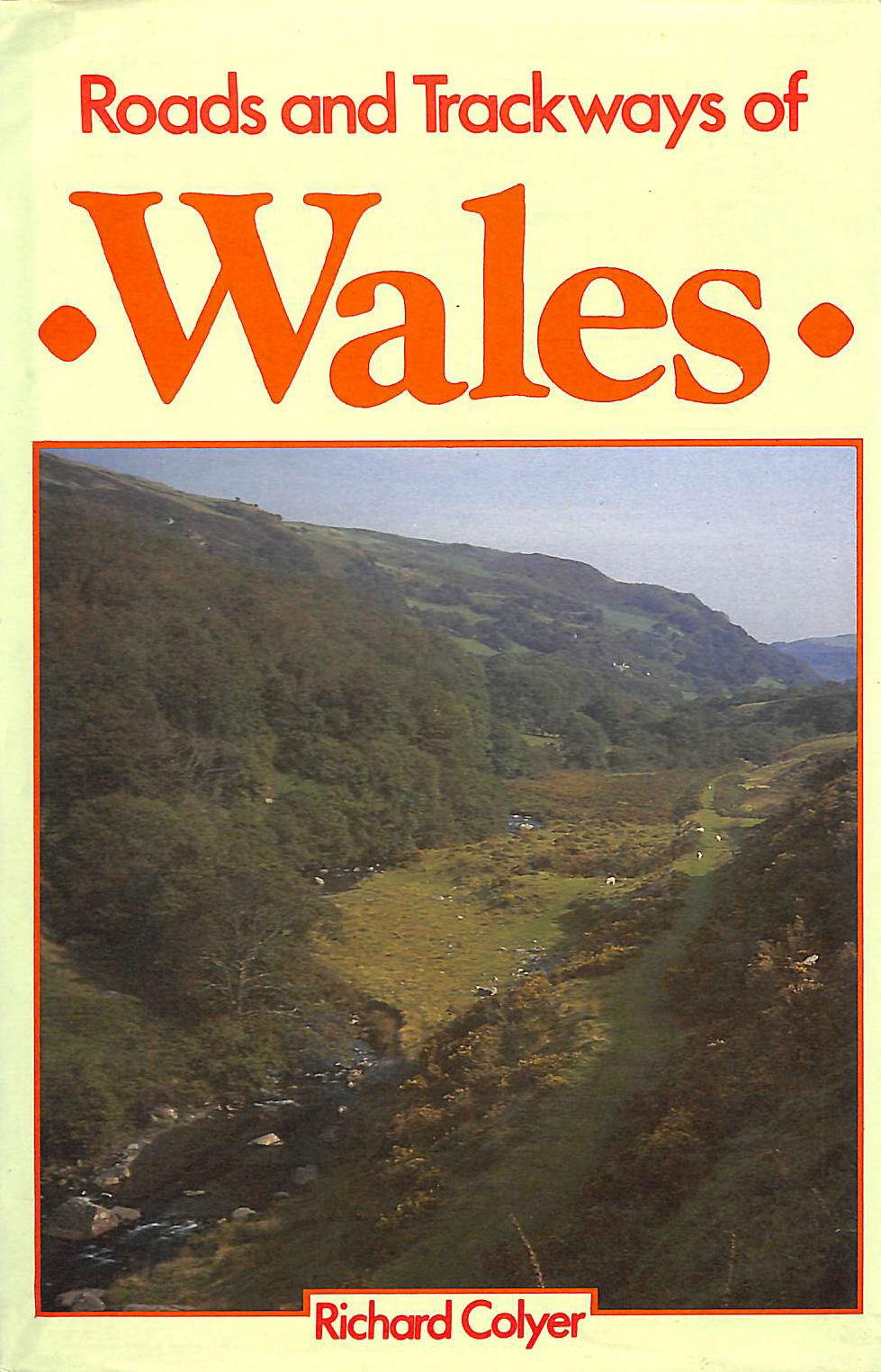 Image for Roads and Trackways of Wales
