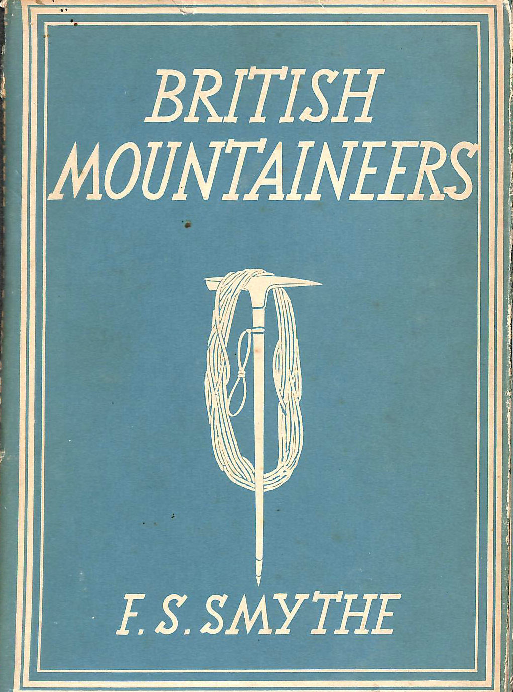 Image for British Mountaineers. With 8 plates in colour and 22 illustrations in black and white (Britain in Pictures series)