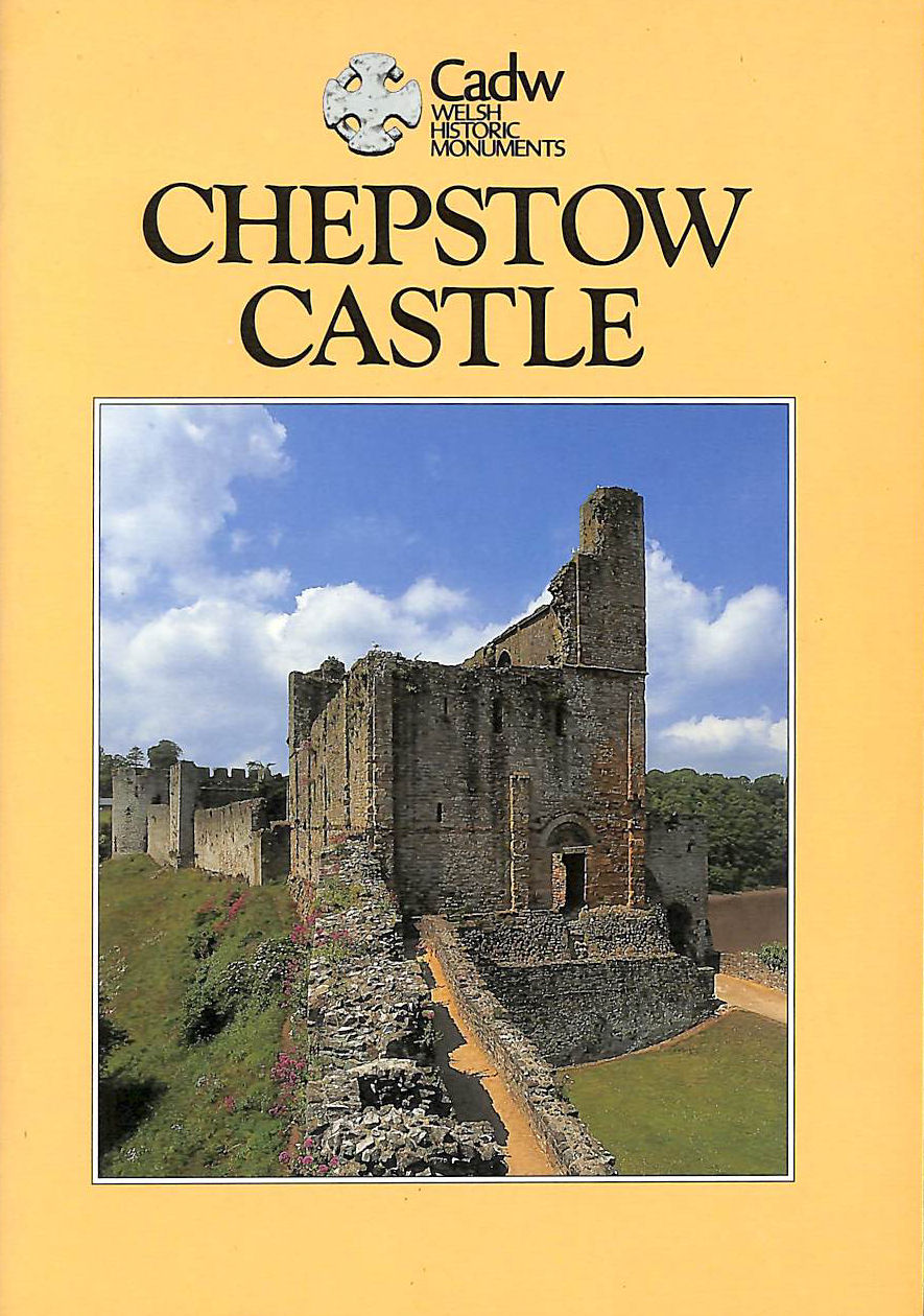 Image for Chepstow Castle (CADW Guidebooks)