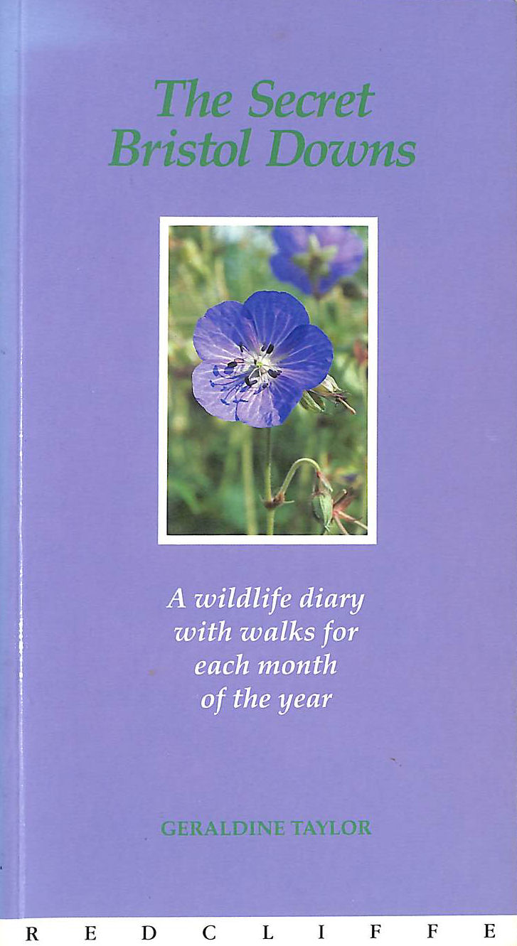 Image for The Secret Bristol Downs: A Wildlife Diary with Walks for Each Month of the Year