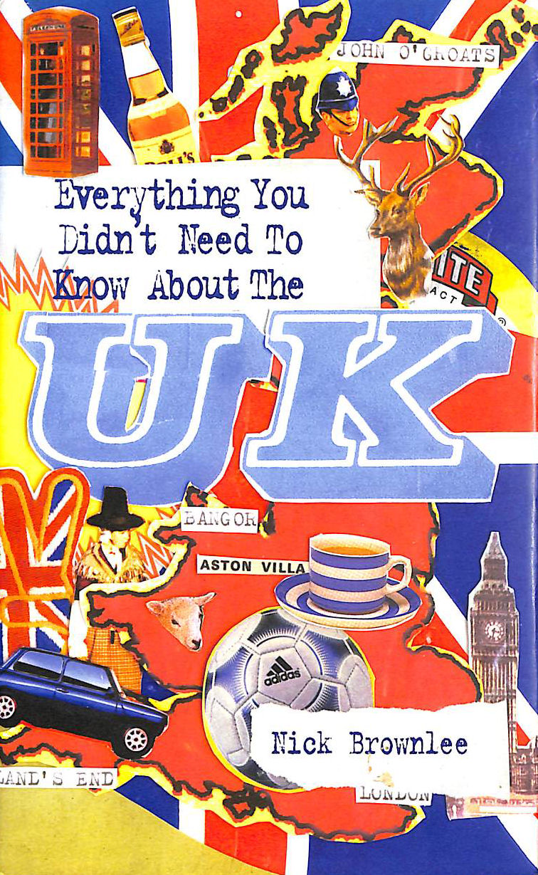 Image for Everything You Didn't Need to Know About the UK (Everything You Didn't Need to Know Series) (ESOL and ELT Interest)